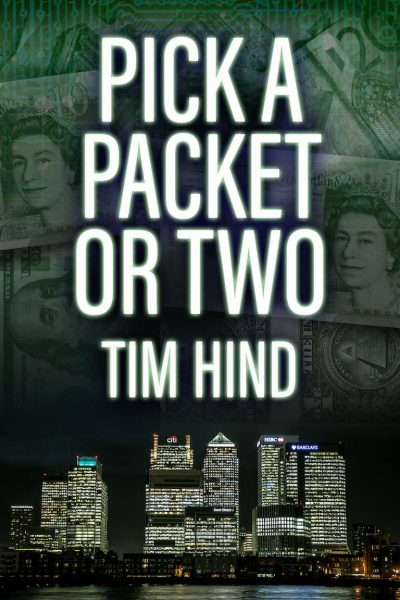 Tim Hind Author - Pick a Packet or Two